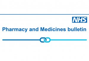 NHS England and NHS Improvement Pharmacy and Medicines bulletin - special edition